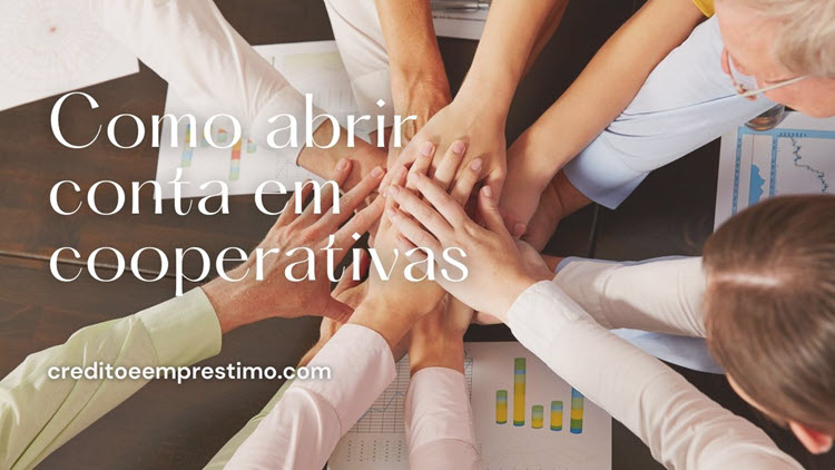 Como abrir conta em cooperativas, virar associado